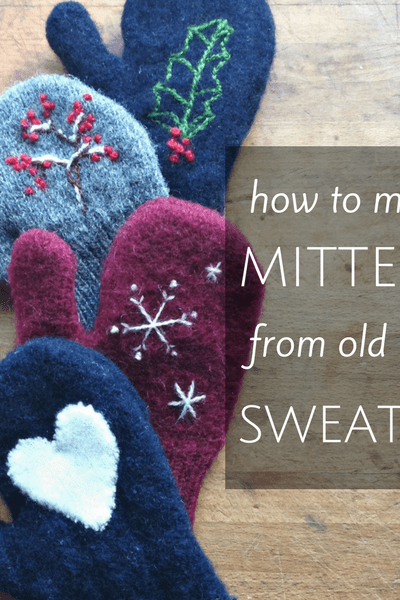 how to make mittens from sweaters