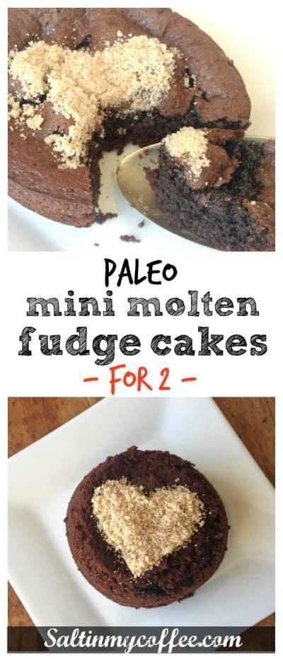 paleo mini molten fudge cakes for two!