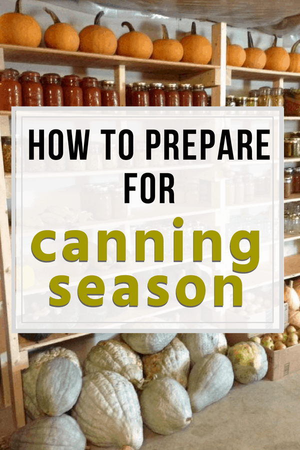 how to prepare for canning season