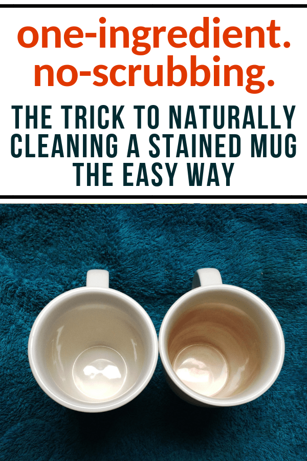 how to naturally clean a stained mug