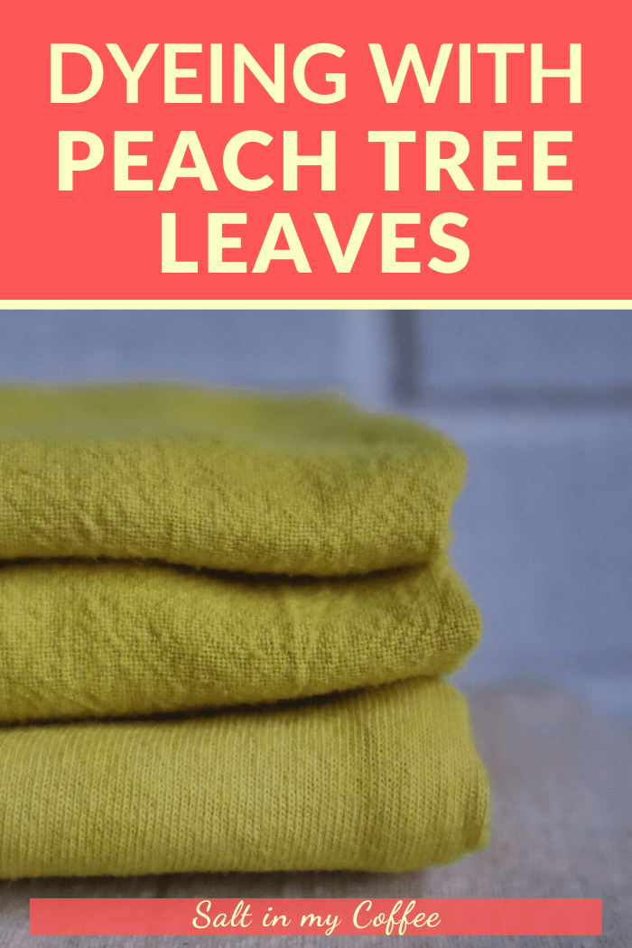 dyeing with peach leaves for bright yellow color