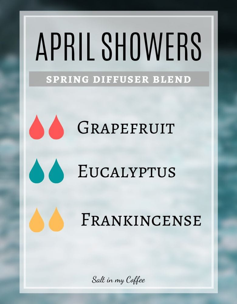 April Showers spring diffuser recipe