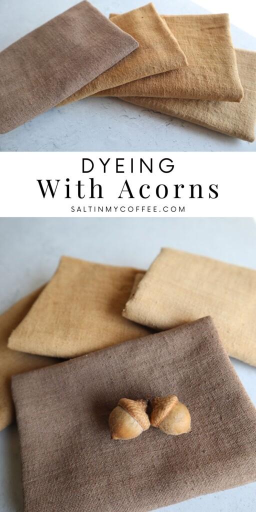 acorn dyed fabric
